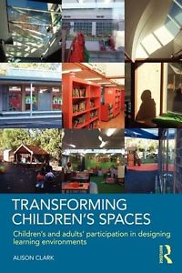 Transforming Children's Spaces cover